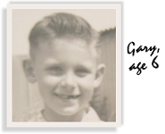 Young Gary - 6 years old